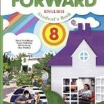 Вербицкая М. В. Forward. Английский язык для 8 класса. Unit 8