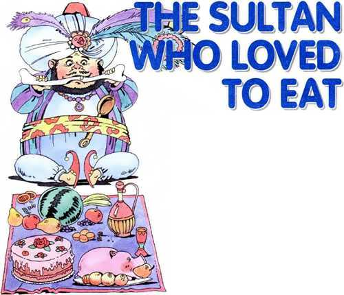 Sultan who loved to eat